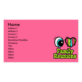 Bright Eye Heart I Love Family Reunions Business Card Template