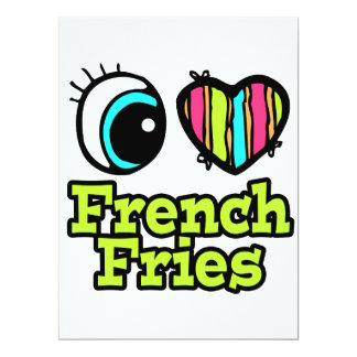 Bright Eye Heart I Love French Fries 6.5x8.75 Paper Invitation Card