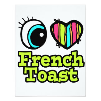 Bright Eye Heart I Love French Toast 4.25x5.5 Paper Invitation Card