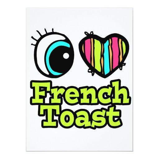 Bright Eye Heart I Love French Toast 6.5x8.75 Paper Invitation Card
