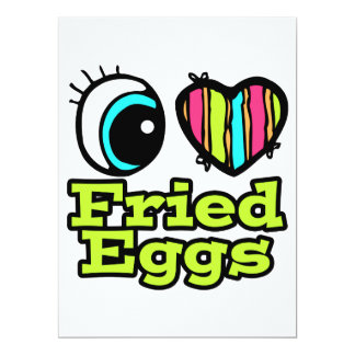 Bright Eye Heart I Love Fried Eggs 6.5x8.75 Paper Invitation Card