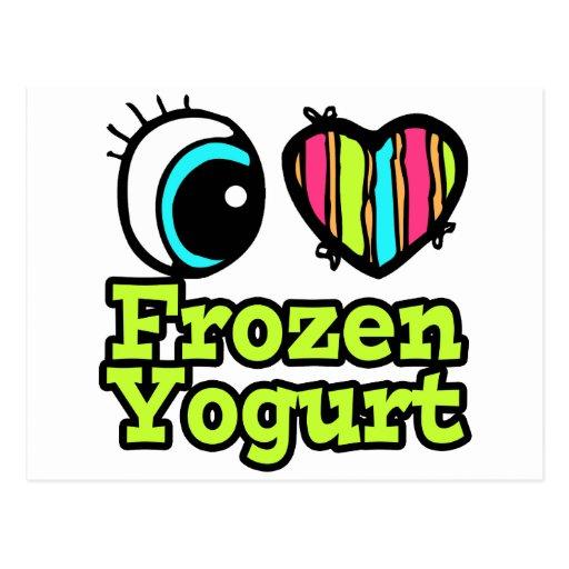 Bright Eye Heart I Love Frozen Yogurt Postcard