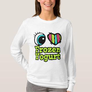 Bright Eye Heart I Love Frozen Yogurt T-Shirt
