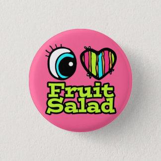 Bright Eye Heart I Love Fruit Salad Pinback Button
