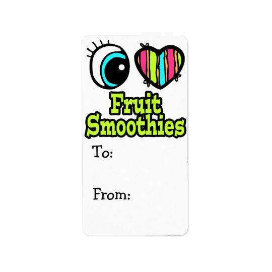 Bright Eye Heart I Love Fruit Smoothies Label