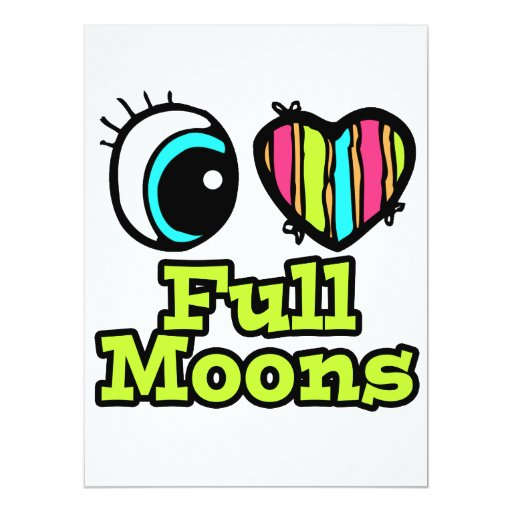 Bright Eye Heart I Love Full Moons Personalized Invite