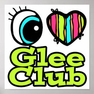 Bright Eye Heart I Love Glee Club Poster