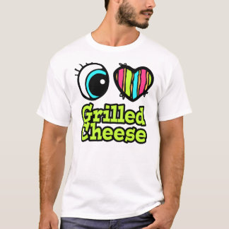 Bright Eye Heart I Love Grilled Cheese T-Shirt