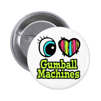 Bright Eye Heart I Love Gumball Machines Pins