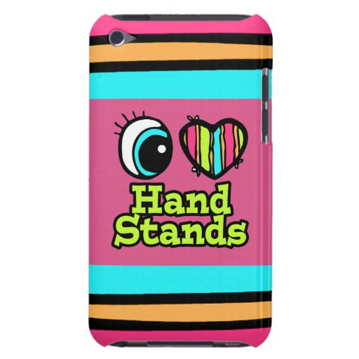 Bright Eye Heart I Love Hand Stands iPod Touch Covers