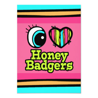 Bright Eye Heart I Love Honey Badgers Card