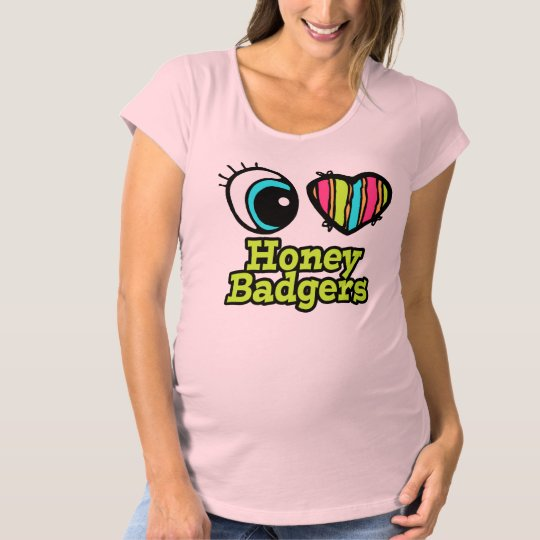 Bright Eye Heart I Love Honey Badgers Maternity T-Shirt