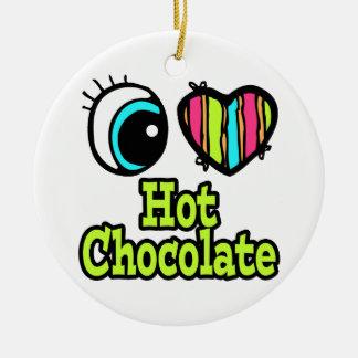 Bright Eye Heart I Love Hot Chocolate Ceramic Ornament