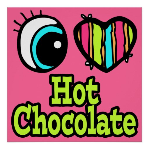 Bright Eye Heart I Love Hot Chocolate Print