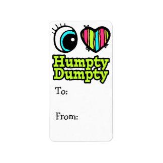 Bright Eye Heart I Love Humpty Dumpty Label