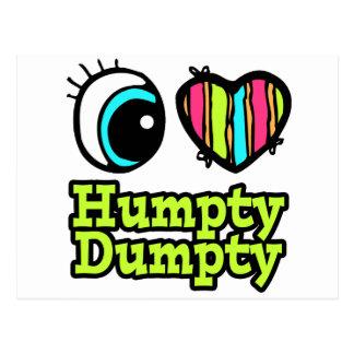 Bright Eye Heart I Love Humpty Dumpty Postcard
