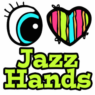 Bright Eye Heart I Love Jazz Hands Cut Outs