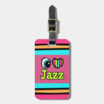 Bright Eye Heart I Love Jazz Travel Bag Tag