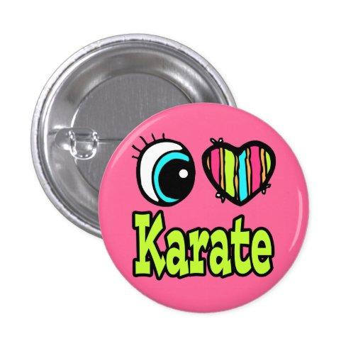 Bright Eye Heart I Love Karate Pinback Buttons