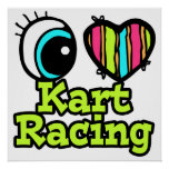 Bright Eye Heart I Love Kart Racing Poster