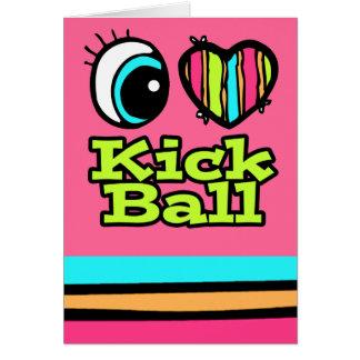 Bright Eye Heart I Love Kick Ball Greeting Cards