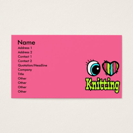 Bright Eye Heart I Love Knitting Business Card