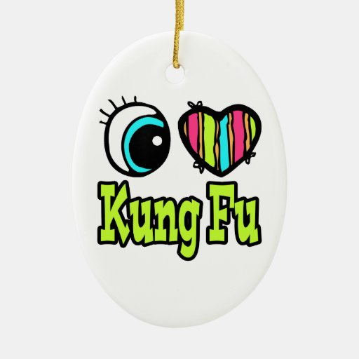 Bright Eye Heart I Love Kung Fu Ornament