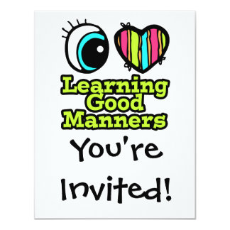 Bright Eye Heart I Love Learning Good Manners Card