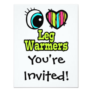 "Bright Eye Heart I Love Leg Warmers 4.25"" X 5.5"" Invitation Card"
