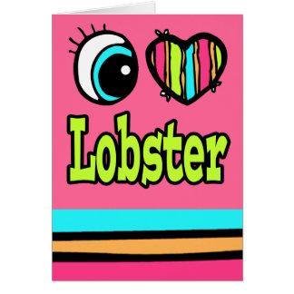 Bright Eye Heart I Love Lobster Card