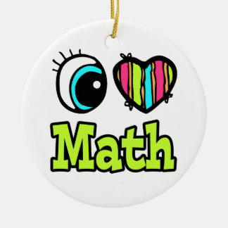 Bright Eye Heart I Love Math Ceramic Ornament