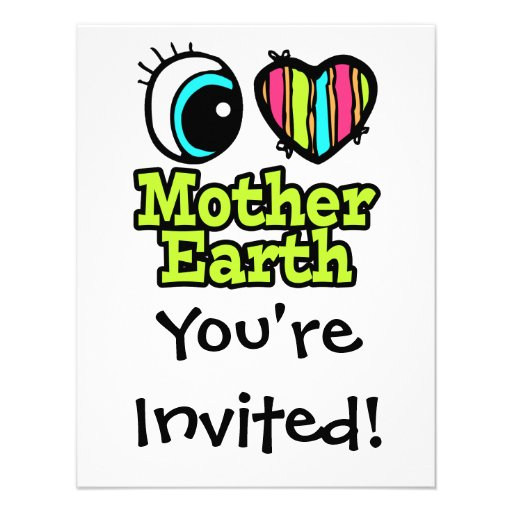 Bright Eye Heart I Love Mother Earth Personalized Invites