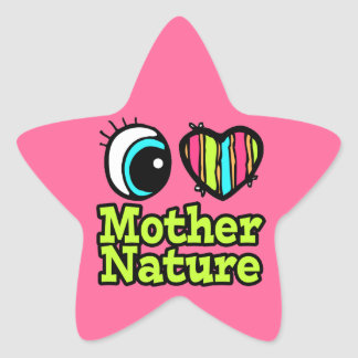 Bright Eye Heart I Love Mother Nature Star Sticker