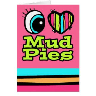 Bright Eye Heart I Love Mud Pies Card