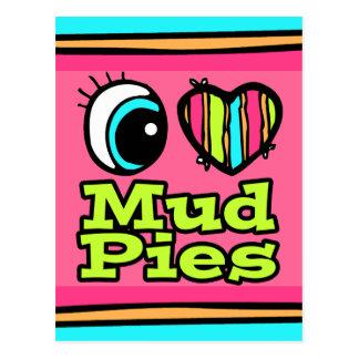 Bright Eye Heart I Love Mud Pies Postcard