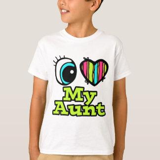 Bright Eye Heart I Love My Aunt T-Shirt
