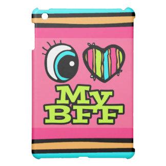 Bright Eye Heart I Love My BFF iPad Mini Cover