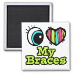 Bright Eye Heart I Love My Braces Fridge Magnet