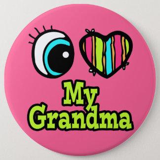 Bright Eye Heart I Love My Grandma Pinback Button