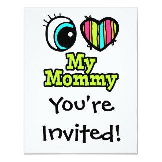 Bright Eye Heart I Love My Mommy Card