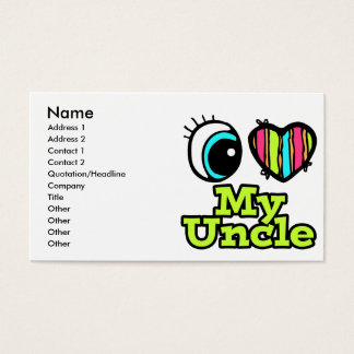 Bright Eye Heart I Love My Uncle Business Card