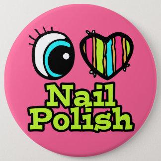 Bright Eye Heart I Love Nail Polish Pinback Button