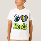 Bright Eye Heart I Love Nerds T-Shirt