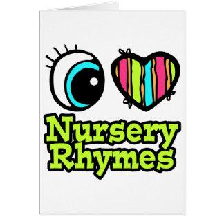 Bright Eye Heart I Love Nursery Rhymes Card