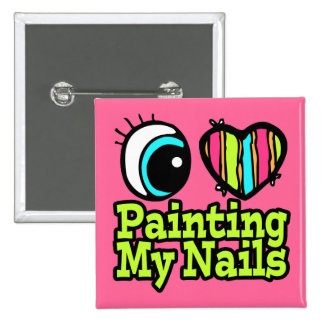 Bright Eye Heart I Love Painting My Nails Button