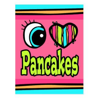 Bright Eye Heart I Love Pancakes Postcard