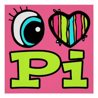 Bright Eye Heart I Love Pi Poster