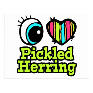 Bright Eye Heart I Love Pickled Herring Postcard