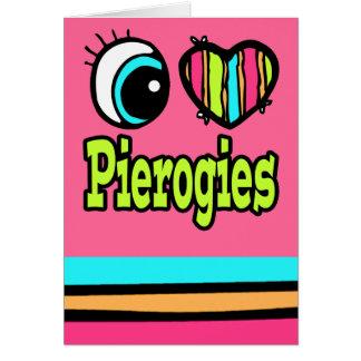 Bright Eye Heart I Love Pierogies Card