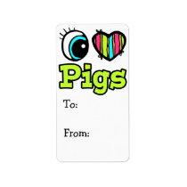 Bright Eye Heart I Love Pigs Label